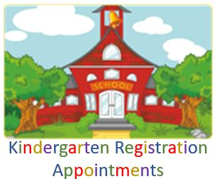 Kindergarten Registration Appointments
